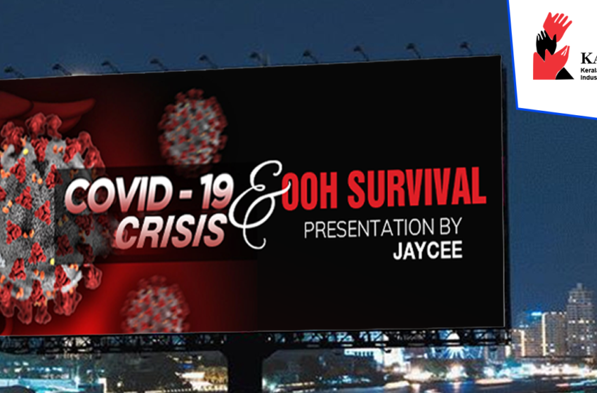COVID 19 Crisis & OOH Survival in Kerala by JAYCEE – Outdoor Advertising in India