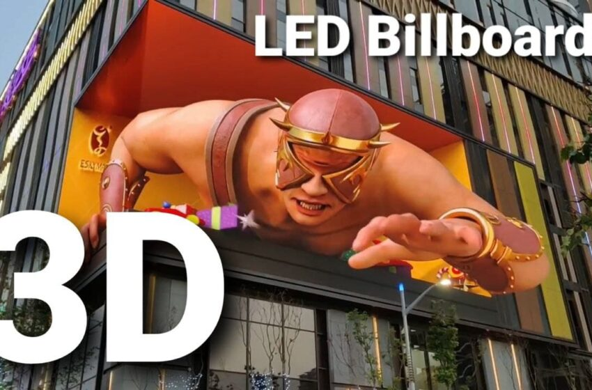 3D LED billboards and OOH advertising amazing Trends 2021 in world